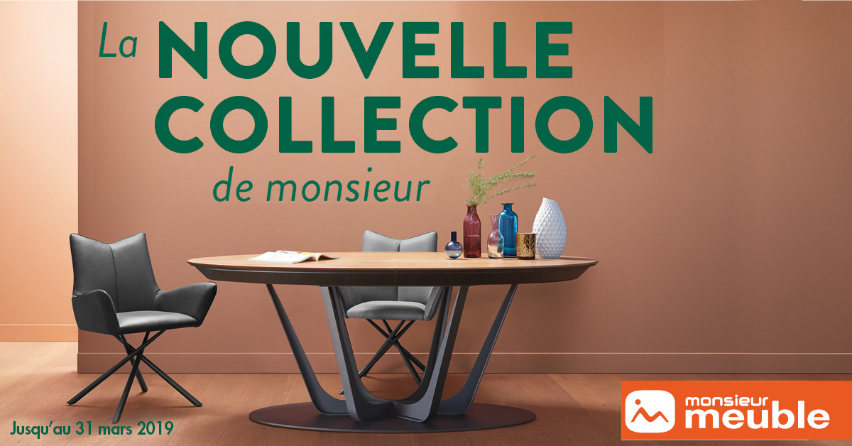 Nouvelle collection Monsieur Meuble annemasse
